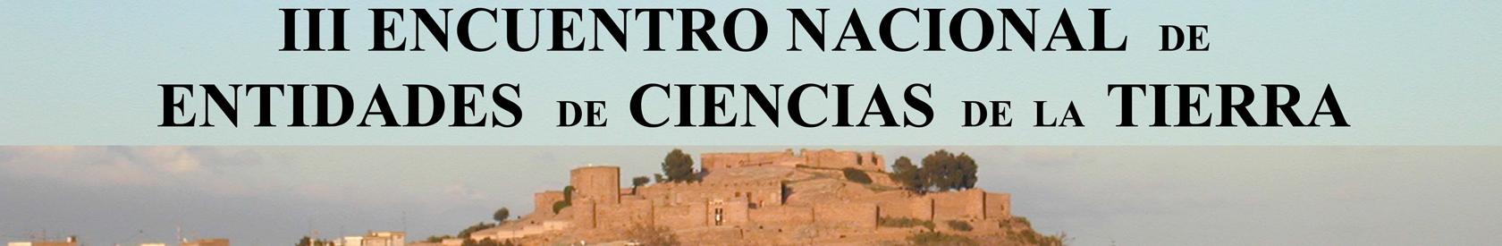 III Encuentro Nacional de Entidades de Ciencias de la Tierra (Onda, Castellón)